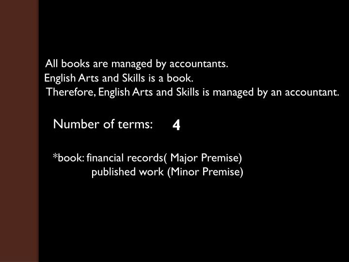 All books are managed by accountants.