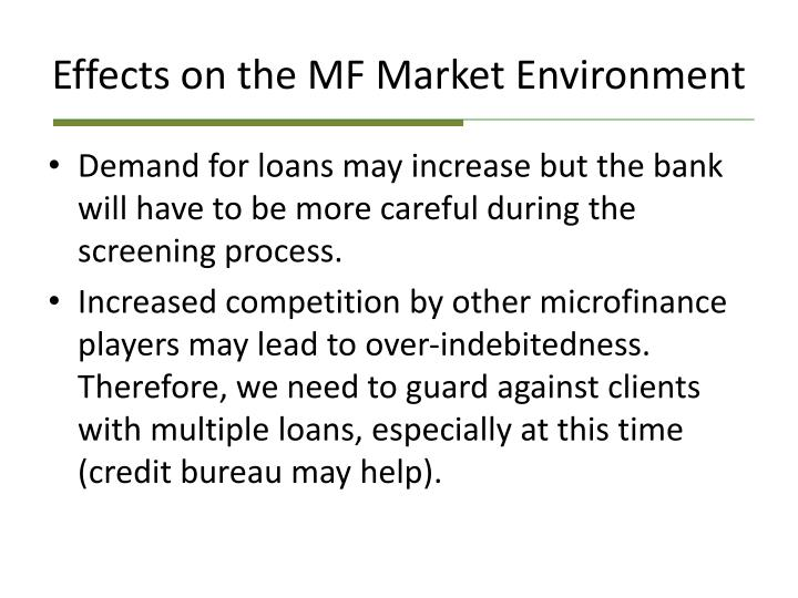 Effects on the MF Market Environment