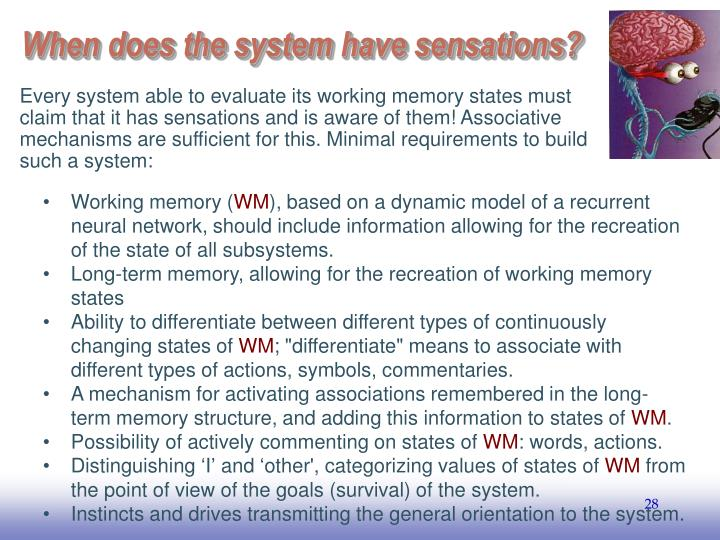 When does the system have sensations?