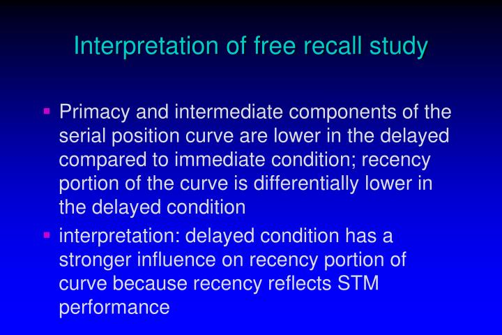 Interpretation of free recall study
