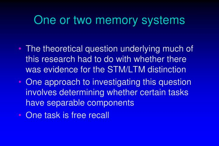 One or two memory systems