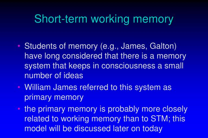 Short term working memory