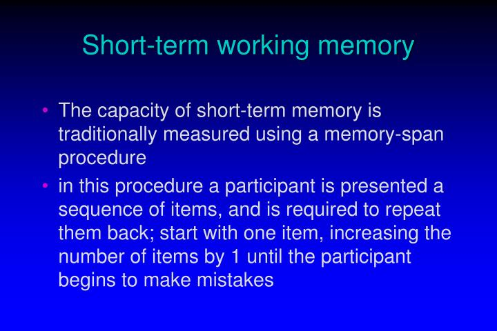 Short term working memory1