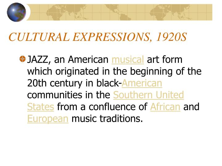 CULTURAL EXPRESSIONS, 1920S