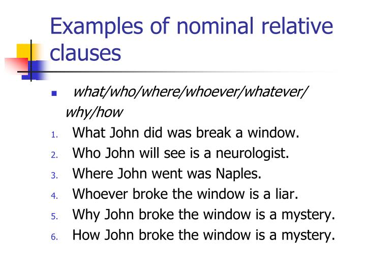 Examples of nominal relative clauses