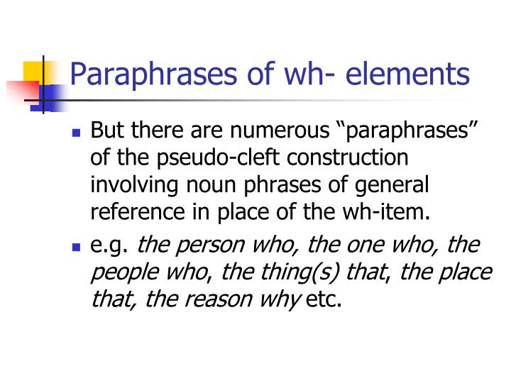 Paraphrases of wh- elements