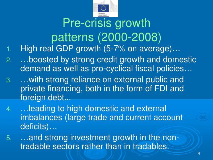 Pre-crisis growth
