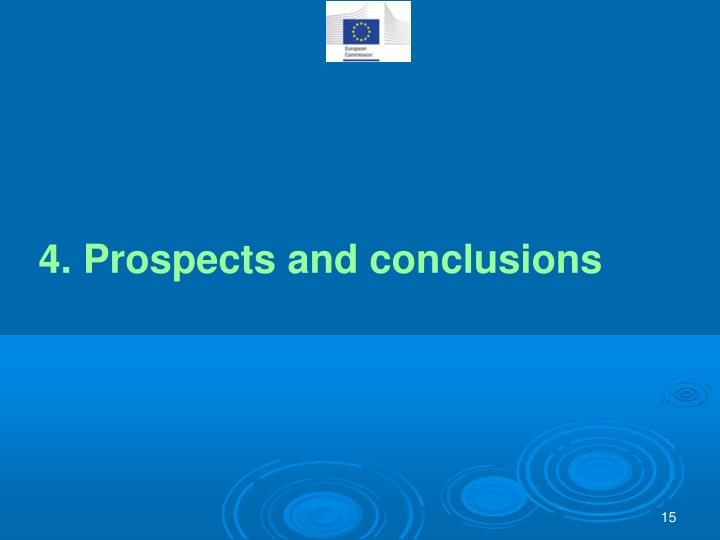 4. Prospects and conclusions