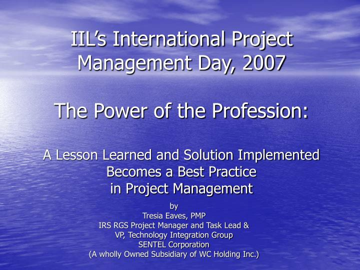 IIL's International Project Management Day, 2007
