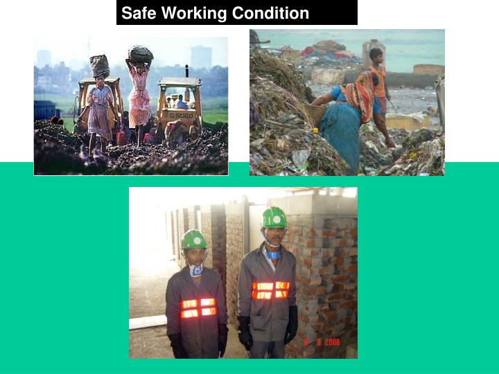 Safe Working Condition