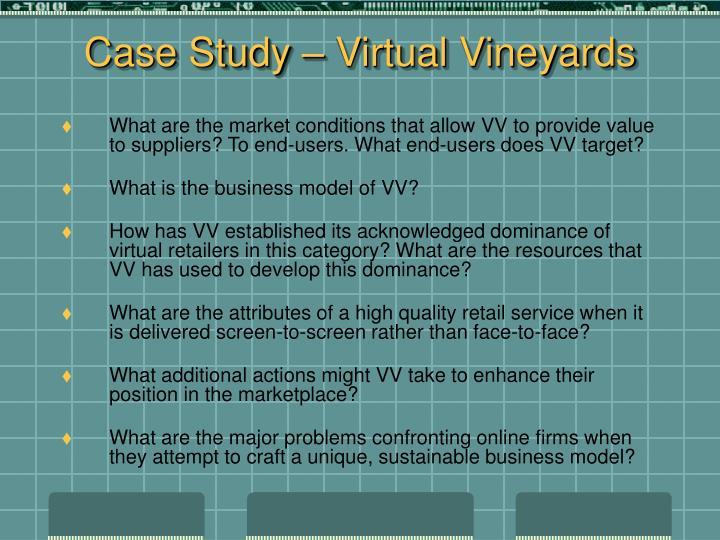 Case Study – Virtual Vineyards