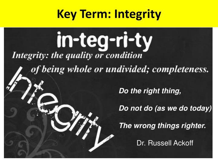 Key Term: Integrity