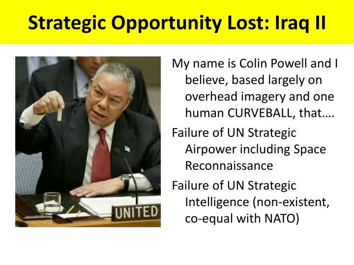 Strategic Opportunity Lost: Iraq II