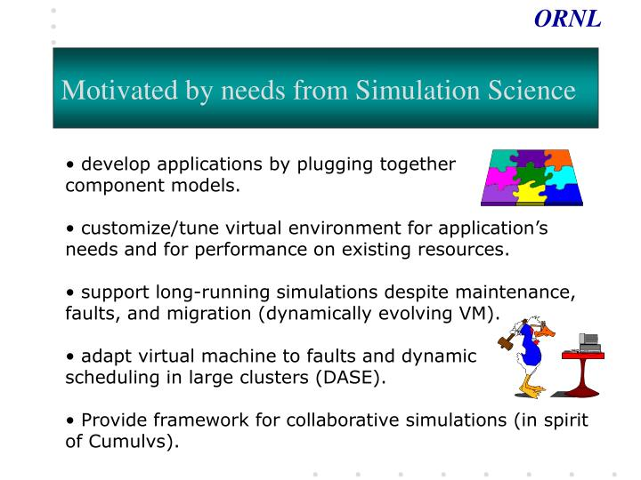 Motivated by needs from Simulation Science
