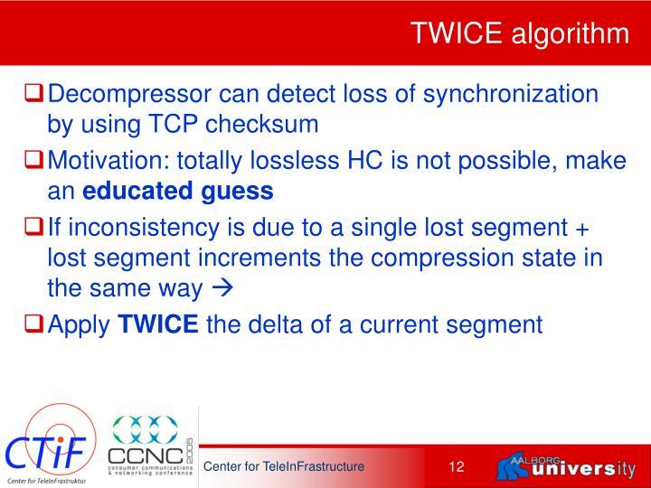 TWICE algorithm