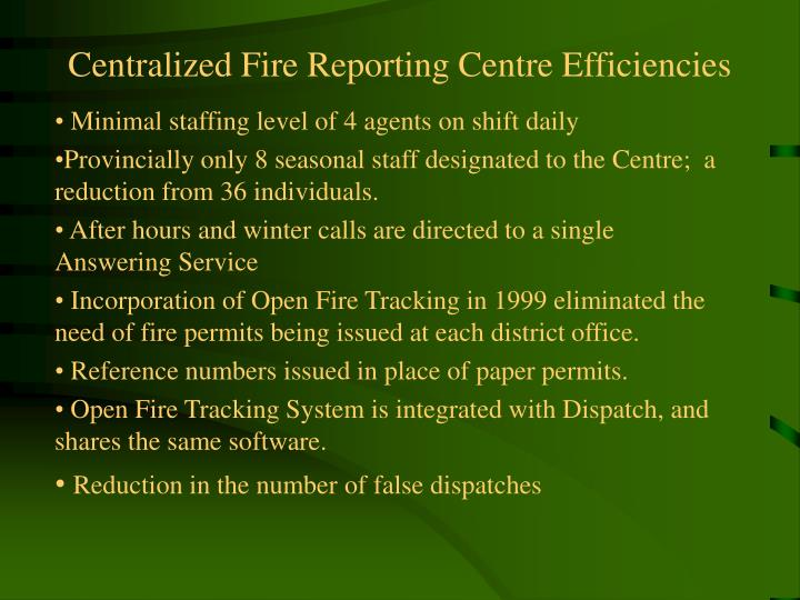Centralized Fire Reporting Centre Efficiencies