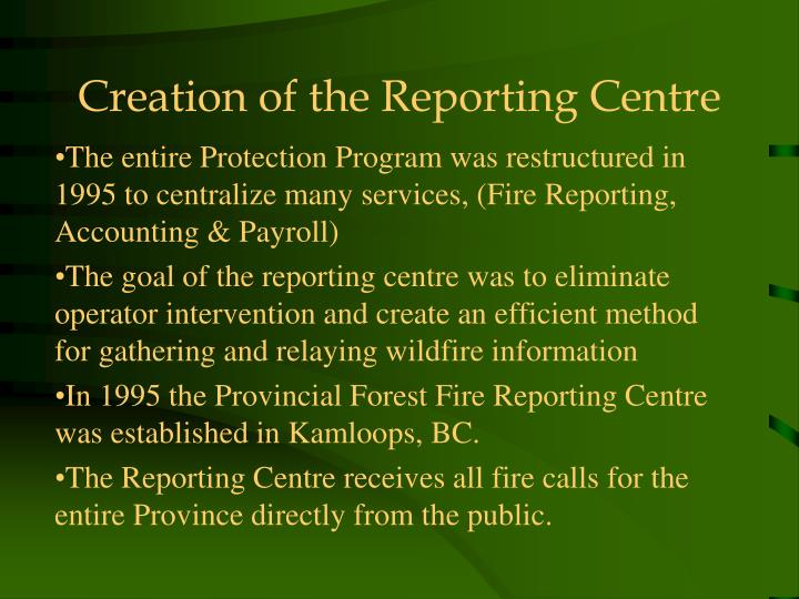 Creation of the Reporting Centre