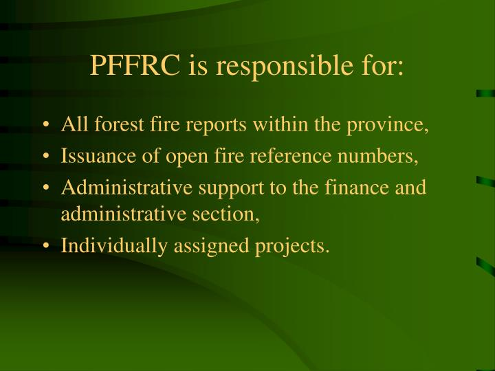 PFFRC is responsible for:
