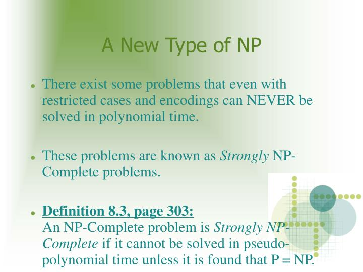 A New Type of NP