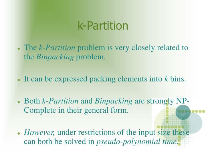 k-Partition