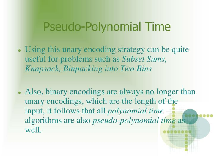 Pseudo-Polynomial Time