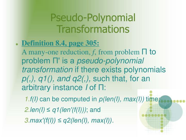 Pseudo-Polynomial Transformations
