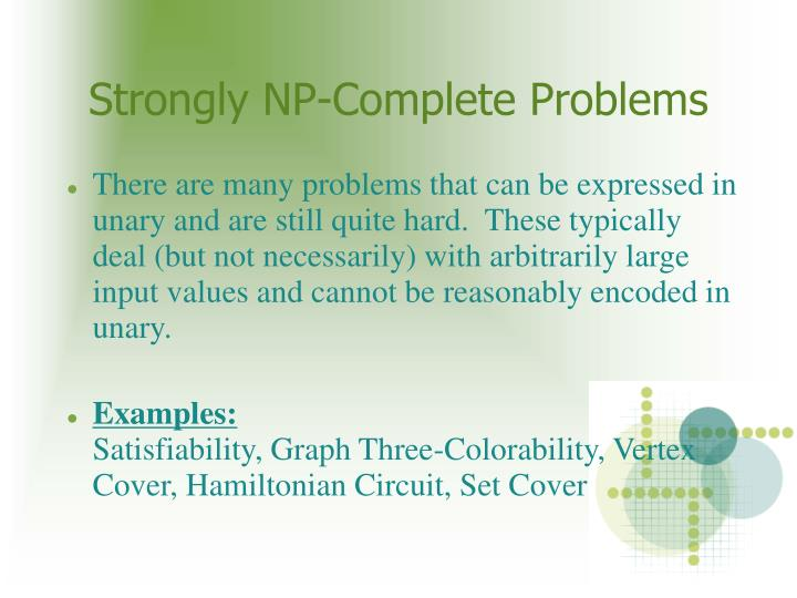Strongly NP-Complete Problems