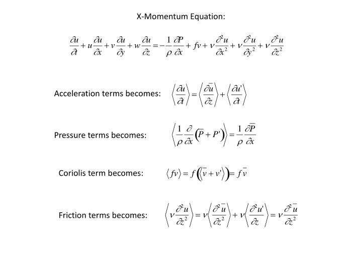 X-Momentum Equation: