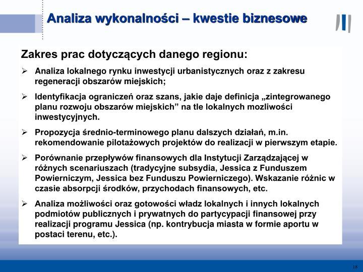 Zakres prac dotyczących danego regionu:
