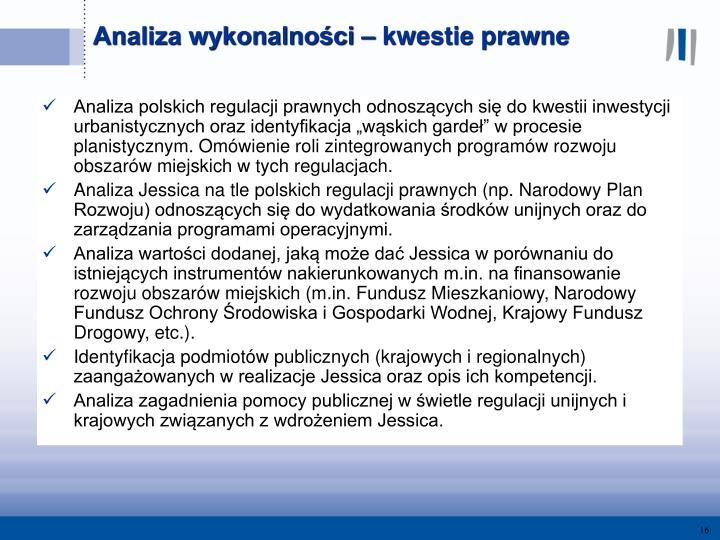 """Analiza polskich regulacji prawnych odnoszących się do kwestii inwestycji urbanistycznych oraz identyfikacja """"wąskich gardeł"""" w procesie planistycznym. Omówienie roli zintegrowanych programów rozwoju obszarów miejskich w tych regulacjach."""