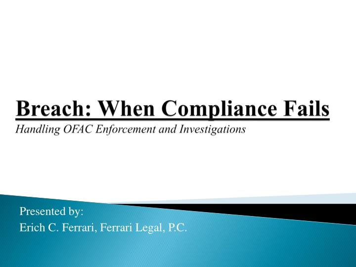 Breach when compliance fails handling ofac enforcement and investigations