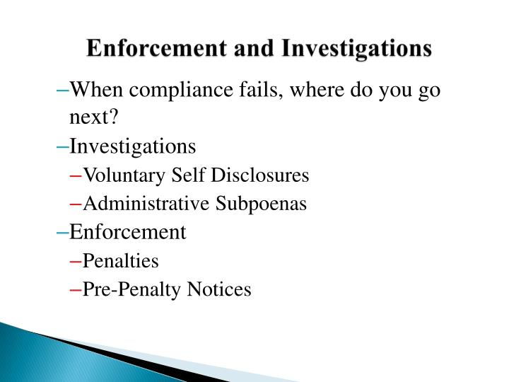 Enforcement and Investigations
