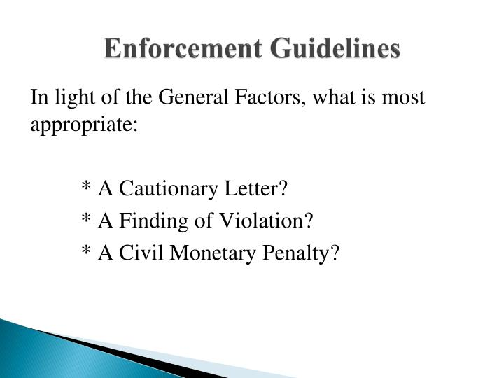 Enforcement Guidelines