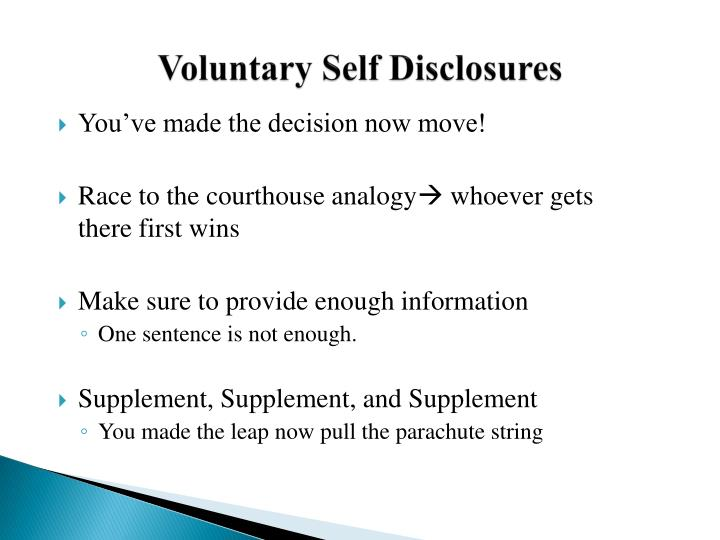 Voluntary Self Disclosures