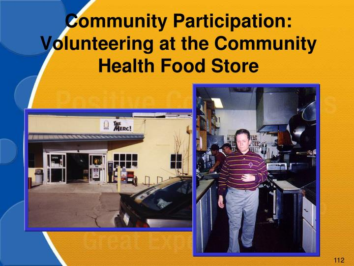 Community Participation: Volunteering at the Community Health Food Store