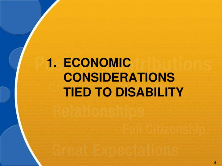 Economic CONSIDERATIONS TIED TO DISABILITY