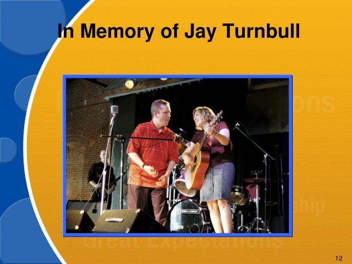 In Memory of Jay Turnbull