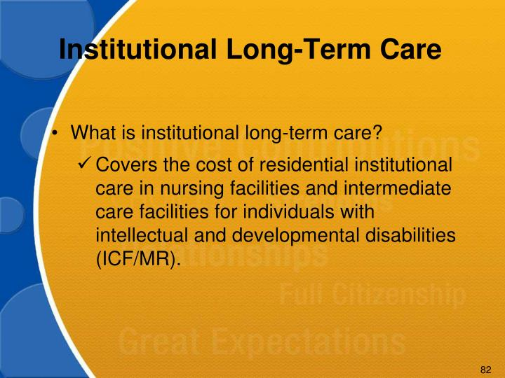 Institutional Long-Term Care