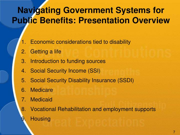 Navigating Government Systems for Public Benefits: Presentation Overview