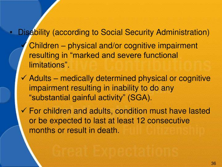 Disability (according to Social Security Administration)
