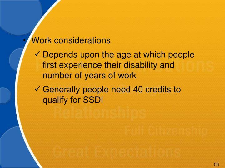 Work considerations
