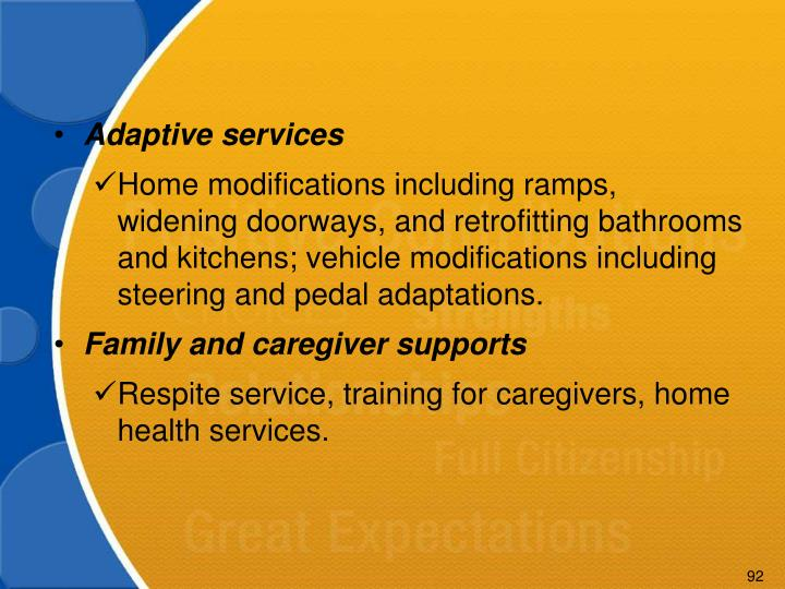 Adaptive services