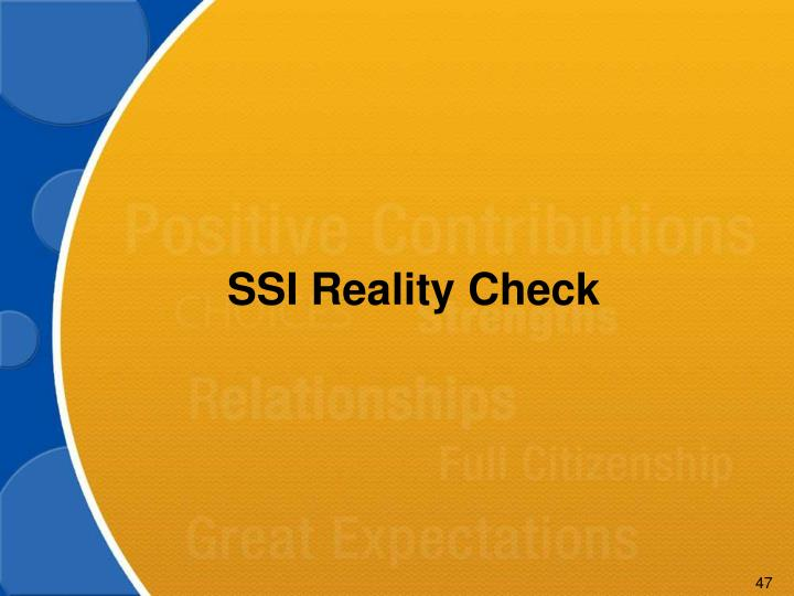 SSI Reality Check