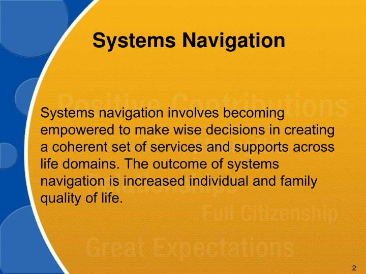 Systems Navigation