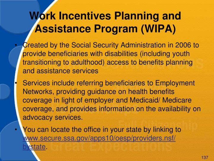Work Incentives Planning and Assistance Program (WIPA)