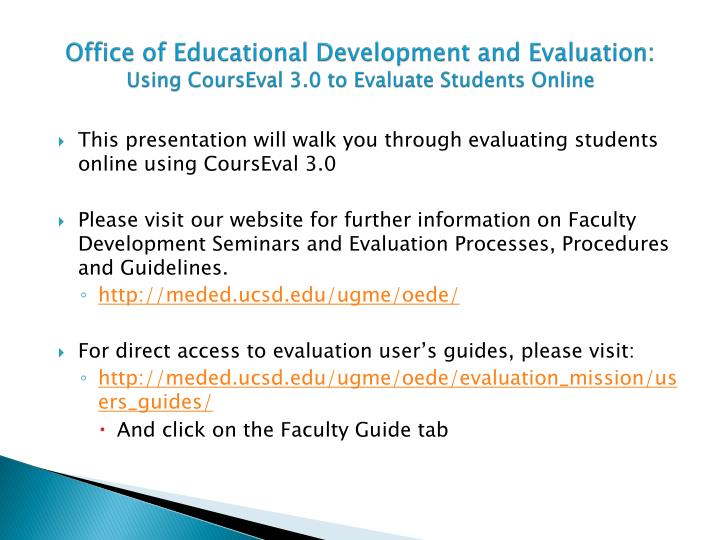 Office of educational development and evaluation using courseval 3 0 to evaluate students online