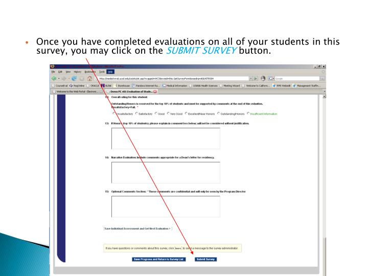 Once you have completed evaluations on all of your students in this survey, you may click on the