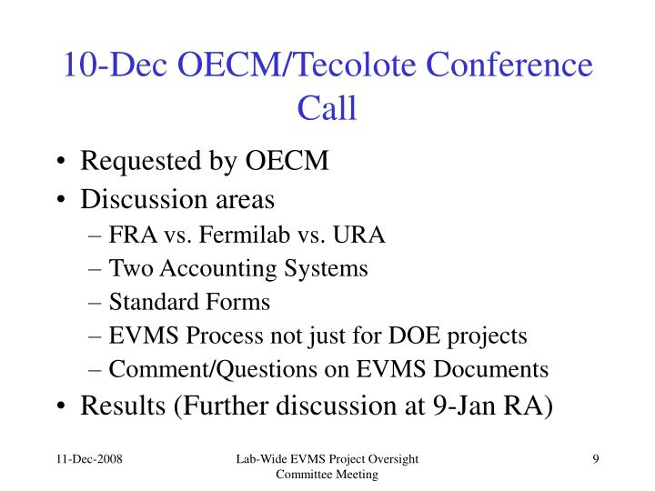 10-Dec OECM/Tecolote Conference Call