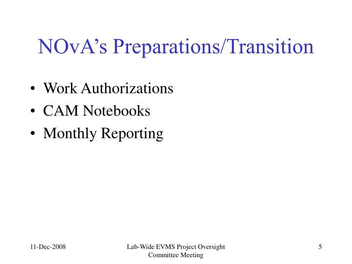 NOvA's Preparations/Transition