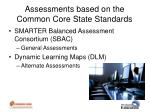 assessments based on the common core state standards